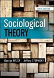 Sociological Theory, 9th Edition
