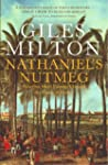 Nathaniel's Nutmeg: How One Man's Cou...