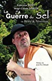 echange, troc Françoise Bezet, Henri-Claude Martin - La Guerre du sel en Berry et nivernais