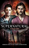 img - for Supernatural - Cold Fire (Supernatual) book / textbook / text book