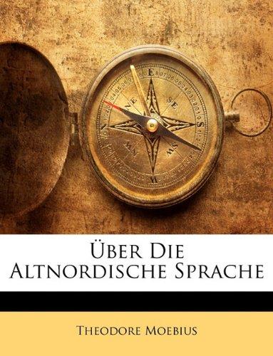 Über Die Altnordische Sprache (German Edition)