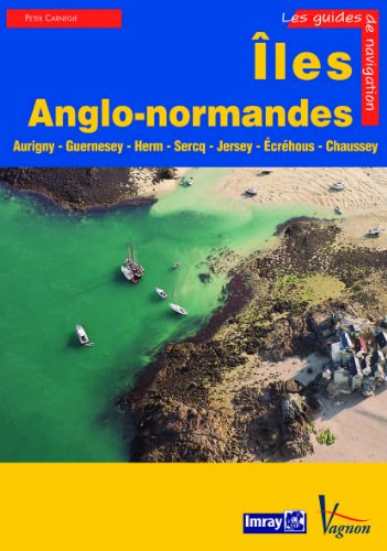 iles-anglo-normandes-aurigny-guernesey-herm-sercq-jersey-chausey