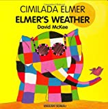 David McKee Elmer's Weather (Elmer Books)
