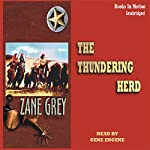 The Thundering Herd   Zane Grey