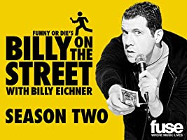 Funny or Die's Billy on the Street Season 2
