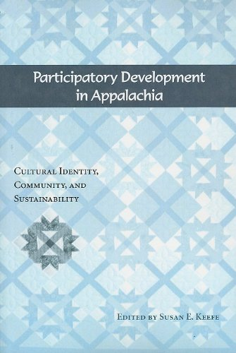 Participatory Development in Appalachia: Cultural...