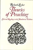 img - for Theories of Preaching: Selected Readings in the Homiletical Tradition book / textbook / text book