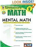 Mental Math, Grade 2: Strategies and Process Skills to Develop Mental Calculation (Singapore Math)
