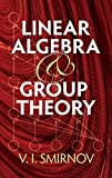 img - for Linear Algebra and Group Theory (Dover Books on Mathematics) book / textbook / text book