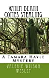 img - for When Death Comes Stealing (Tamara Hayle Series) book / textbook / text book