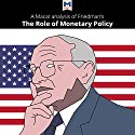 A Macat Analysis of Milton Friedman's The Role of Monetary Policy Audiobook by John Collins, Nick Broten Narrated by  Macat.com
