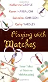 Playing With Matches (Signet Romance Anthology)