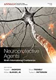 img - for Neuroprotective Agents: Ninth International Conference, Volume 1199 (Annals of the New York Academy of Sciences) book / textbook / text book