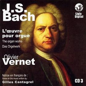 J.S. Bach The Organ Works, Das Orgelwerk, L'oeuvre Pour Orgue, Vol 3 of 15