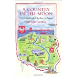 A Country in the Moon: Travels in Search of the Heart of Polandby Michael Moran