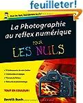 Photographie au reflex num�rique Pour...