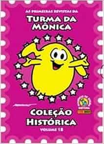Turma da Monica: As Primeiras Revistas - Box Colecao Historica Volume