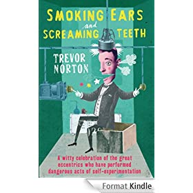 Smoking Ears and Screaming Teeth