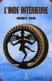 echange, troc Jacques Vigne - L'Inde intérieure : Aspects du yoga, de l'hindouisme et du bouddhisme