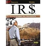 IRS 12 - El nombre del presidente (Cómic europeo)