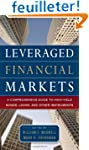 Leveraged Financial Markets: A Compre...
