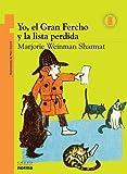 Yo, el Gran Fercho y la Lista Perdida (Coleccion Torre de Papel: Naranja) (Spanish Edition)