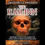 The Ram Inn: Journey into the Heart of England's Most Haunted Inn | [Patrick McNamara]