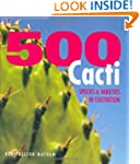 500 Cacti: Species and Varieties in C...