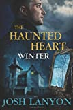 The Haunted Heart: Winter