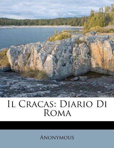 Il Cracas: Diario Di Roma