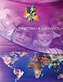 img - for El Ministerio a los Ni os book / textbook / text book