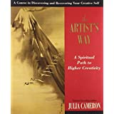 The Artist's Way ~ Julia Cameron