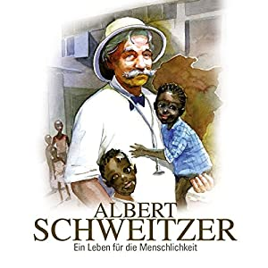 Albert Schweitzer Hörspiel