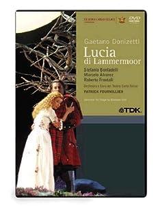 Donizetti: Lucia Di Lammermoor [DVD] [2007]