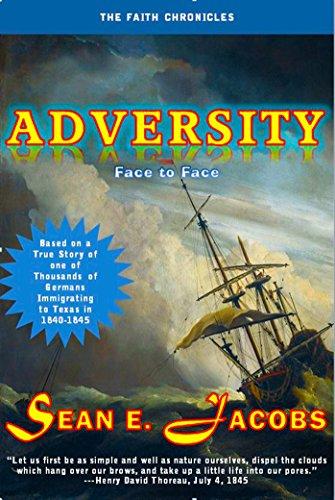 Adversity: Face To Face (The Faith Chronicles Book 1)