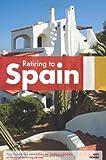 Retiring to Spain (Retiring Abroad)