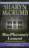MacPherson's Lament (Elizabeth MacPherson, Bk 7) (0345384741) by McCrumb, Sharyn