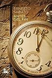 Antes del fin (Spanish Edition)
