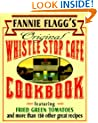 Original Whistle Stop Cafe Cookbook