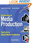 Introduction to Media Production: The...