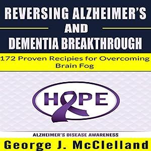 Reversing Alzheimer's and Dementia Breakthrough Audiobook