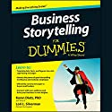 Business Storytelling for Dummies (       UNABRIDGED) by Karen Dietz, PhD, Lori L. Silverman Narrated by Dina Pearlman