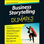 Business Storytelling for Dummies (Un...