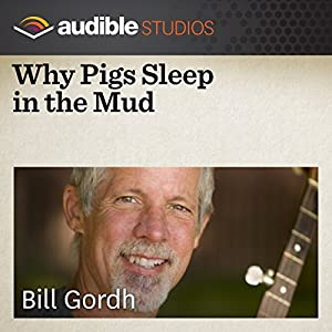 Why Pigs Sleep in the Mud Performance