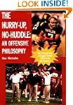 The Hurry-Up, No-Huddle: An Offensive...