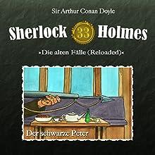 Der schwarze Peter (Sherlock Holmes - Die alten Fälle 33 [Reloaded]) Hörspiel von Arthur Conan Doyle Gesprochen von: Christian Rode, Peter Groeger