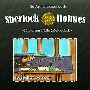 Der schwarze Peter (Sherlock Holmes - Die alten Fälle 33 [Reloaded]) Hörspiel