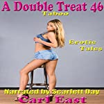 A Double Treat 46 | Carl East