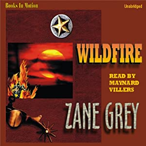 Wildfire | [Zane Grey]