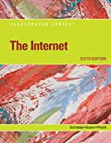 img - for The Internet - Illustrated (Available Titles Skills Assessment Manager (SAM) - Office 2010) book / textbook / text book